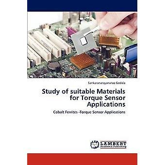 Studie von geeigneten Materialien für Drehmoment-Sensor-Anwendungen von Gedala & Sankaranarayanarao