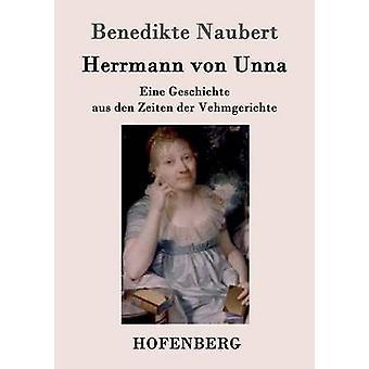Herrmann von Unna di Benedikte Naubert