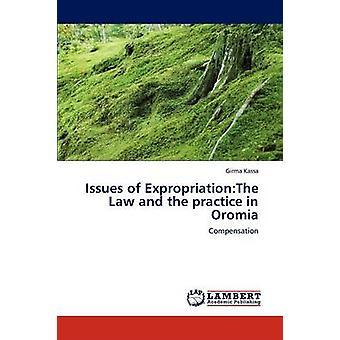 Frågor om ExpropriationThe Law och praxis i Oromia av Kassa & Girma