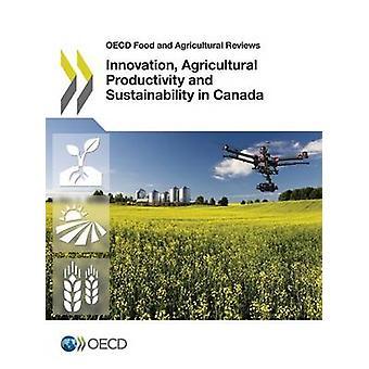 Innovation jordbrukets produktivitet och hållbarhet i Kanada av OECD