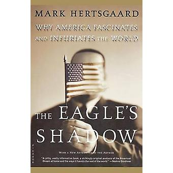 The Eagles Shadow by Mark Hertsgaard - 9780312422509 Book