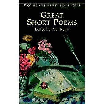 Great Short Poems by Paul Negri - 9780486411057 Book