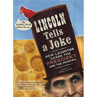 Lincoln Tells a Joke - How Laughter Saved the President (and the Count