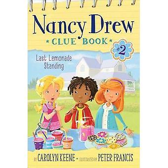 Last Lemonade Standing by Carolyn Keene - Peter Francis - 97814814389