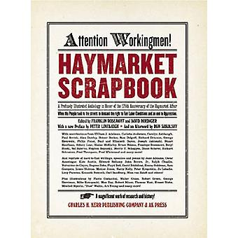 Haymarket Scrapbook (25th Anniversary ed) by Franklin Rosemont - Davi