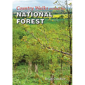 Country Walks Around the National Forest by Brian Conduit - 978191075