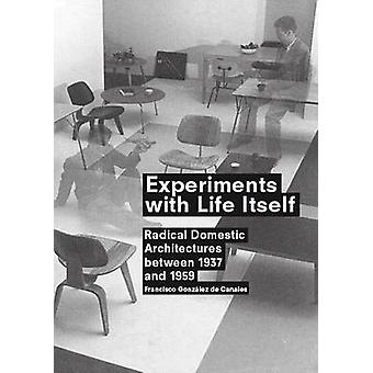 Experiments with Life Itself by Francisco Gonzalez de Canales - 97884