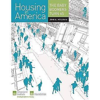 Housing in America by John K McIlwain