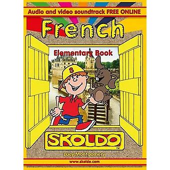 French Elementary Book by Lucy Montgomery