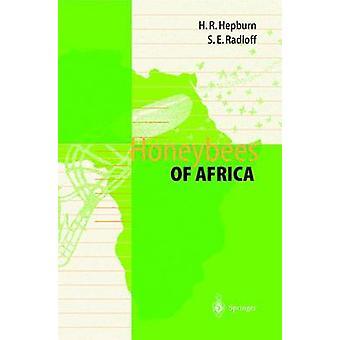 Honeybees of Africa by H Randall Hepburn & Sarah E Radloff