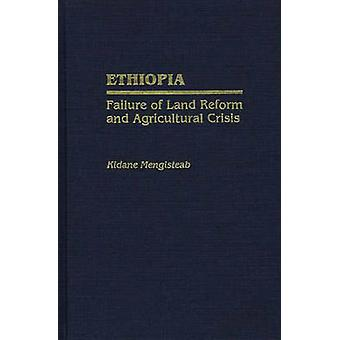 Ethiopia Failure of Land Reform and Agricultural Crisis by Kidane