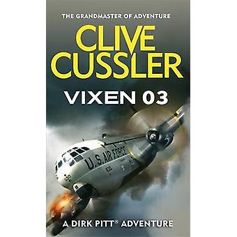 Vixen 03 esittäjä(t): Clive Cussler - 9780751505894 kirja