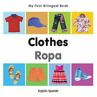 My First Bilingual Book   Clothes EnglishSpanish by Milet