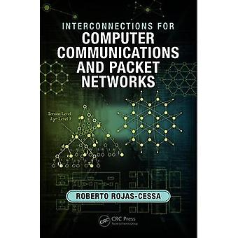 Interconnections for Computer Communications and Packet Networks by RojasCessa & Roberto New Jersey Institute of Technology & Newark & New Jersey & USA