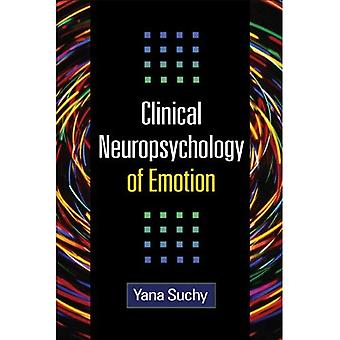 Clinical Neuropsychology of Emotion