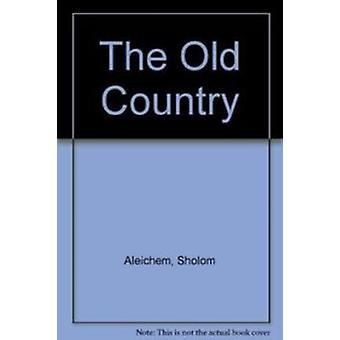 The Old Country by Sholom Aleichem - 9780853031628 Book