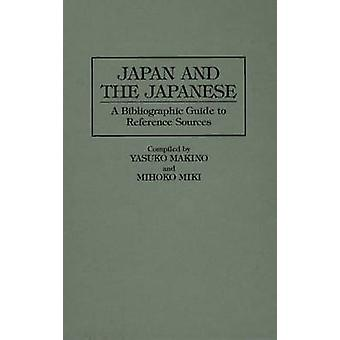 Japan and the Japanese A Bibliographic Guide to Reference Sources by Makino & Yasuko