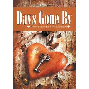 Days Gone By Weekly Planner for the Vintage Heart by Activinotes