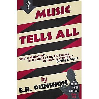 Music Tells All A Bobby Owen Mystery by Punshon & E.R.