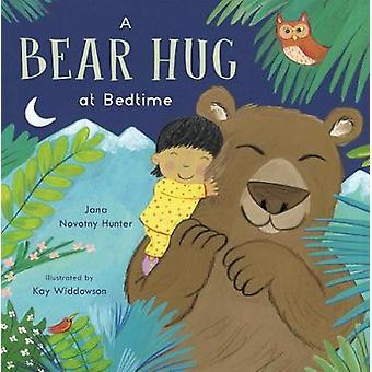 En björnkram vid sänggåendet av Jana Novotny-Hunter - Kay Widdowson - 978184