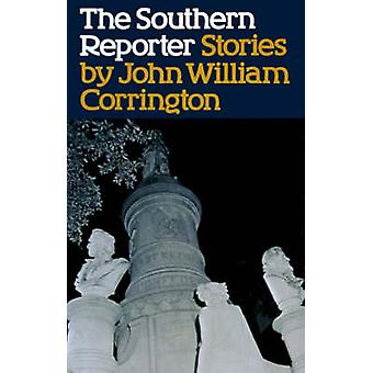The Southern Reporter by Corrington & John William