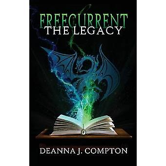 Freecurrent The Legacy by Compton & Deanna J.