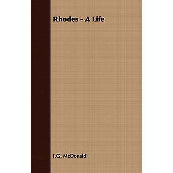 Rhodes  A Life by McDonald & J.G.