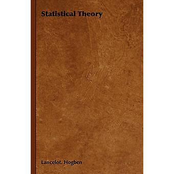 Statistical Theory by Hogben & Lancelot.