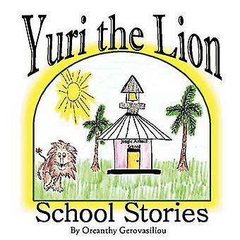 Yuri the Lion Three Stories by Gerovasiliou & Oreanthy