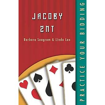 Practice Your Bidding Jacoby 2NT by Seagram & Barbara