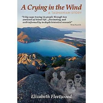 A Crying in the Wind A Tasmanian Story by Fleetwood & Elizabeth