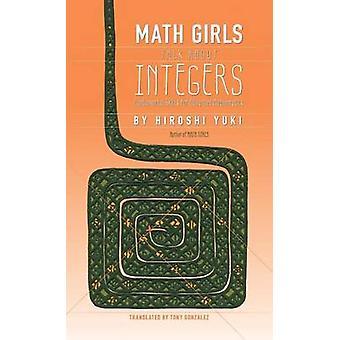 Math Girls Talk About Integers by Yuki & Hiroshi