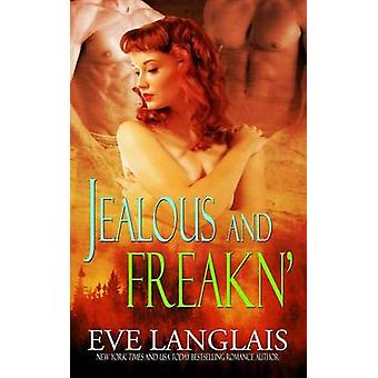 Jealous and Freakn by Langlais & Eve