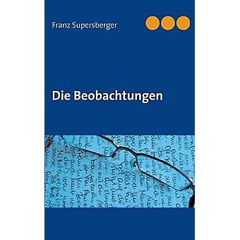 يموت Beobachtungen بواسطة سوبرسبرجر وفرانز