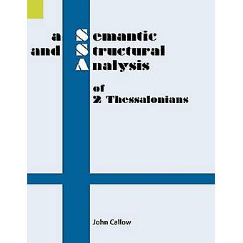 A Semantic and Structural Analysis of 2 Thessalonians by Callow & John