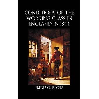 The Condition of the WorkingClass in England in 1844 by Engels & Frederick