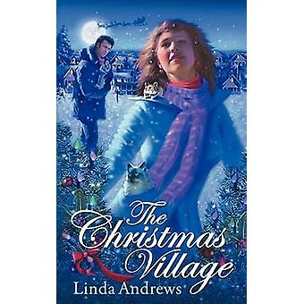The Christmas Village by Andrews & Linda
