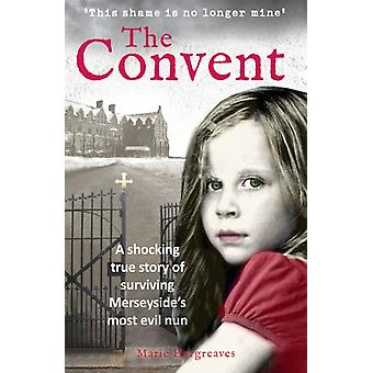 Convent by Marie Hargreaves