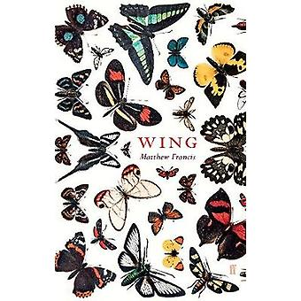 Wing by Matthew Francis - 9780571358618 Book
