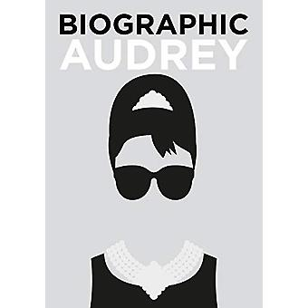 Biographic - Audrey - Great Lives in Graphic Form by Sophie Collins - 9