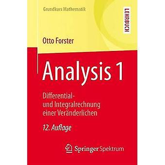 Analysis 1 - Differential- Und Integralrechnung Einer Ver nderlichen b
