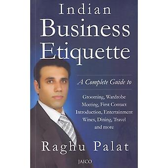 Indian Business Etiquette by Raghu Palat - 9788179929384 Book