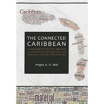 The Connected Caribbean - A Socio-Material Network Approach to Pattern