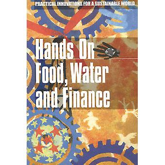 Hands on Food - Water and Finance by Emma Judge - 9781853395154 Book