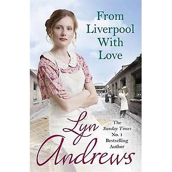 From Liverpool with Love by Lyn Andrews - 9780755399758 Book