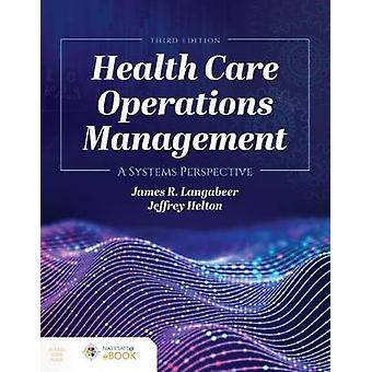 Health Care Operations Management by James R. Langabeer II - 97812841