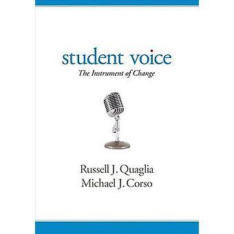 Student Voice - l'Instrument du changement de Russell J. Quaglia - Micha