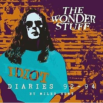 The Wonder Stuff Diaries 92  94 by Hunt & Miles