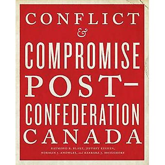 Conflict and Compromise by Blake & Raymond B.Keshen & Jeffrey A.Knowles & Norman J.Messamore & Barbara J.