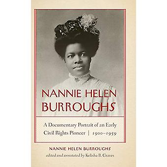 Nannie Helen Burroughs - A Documentary Portrait of an Early Civil Righ